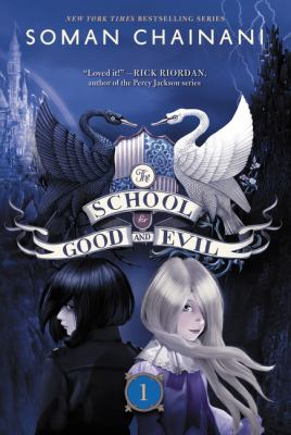 The school of good and evil by Soman Chainani