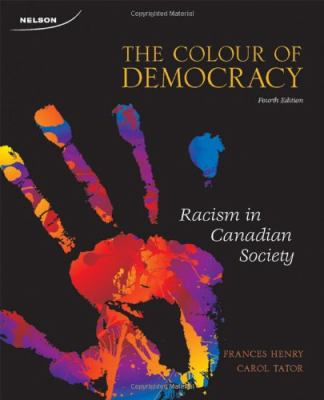 The colour of democracy : racism in Canadian society