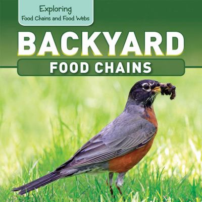 Backyard food chains
